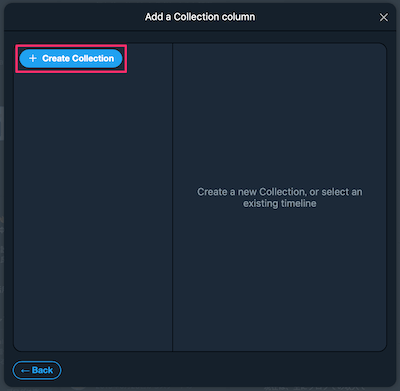 TweetDeck:Collectionカラムの作成画面